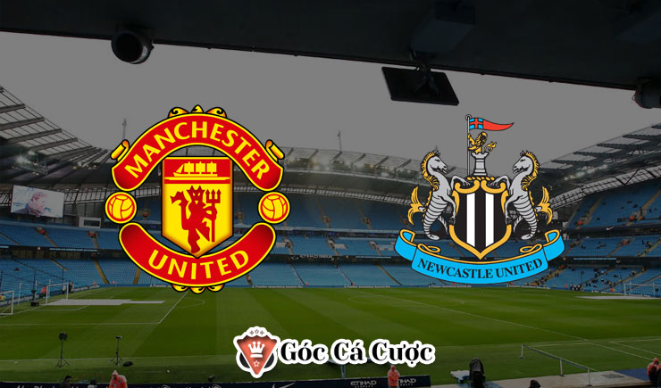 Soi kèo Manchester United vs Newcastle, 00h30 – 27/12/2019